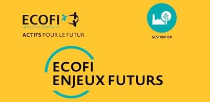 Vidéo : Découvrez Ecofi Enjeux Futurs