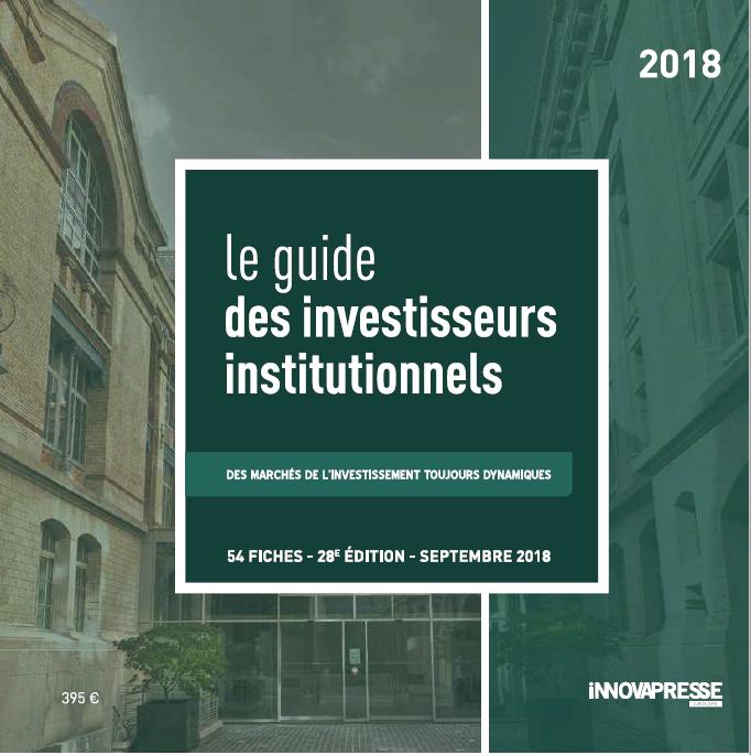 Immobilier d'entreprise : le Guide des investisseurs institutionnels 2018 est paru
