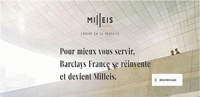 Barclays France s'appelle désormais Milleis Banque