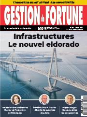 DOSSIER : Infrastructures, LA classe d'actif émergente !